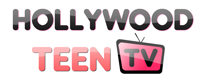 Hollywood Teen TV - Your Source To Young Hollywood